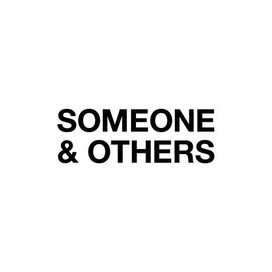 Someone & Others